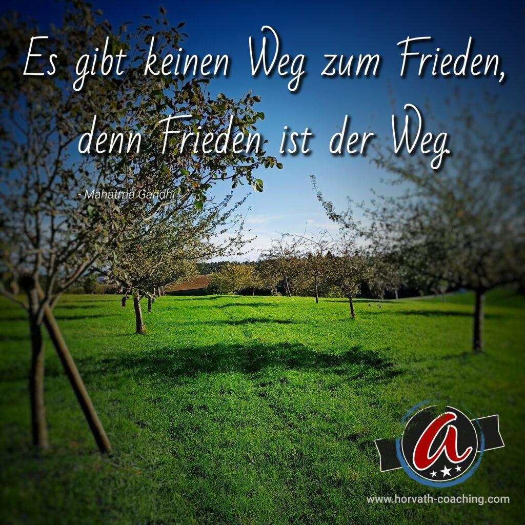 Zitat des Tages: Es gibt keinen Weg zum Frieden…